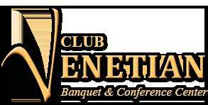 Club Venetian Banquet Center